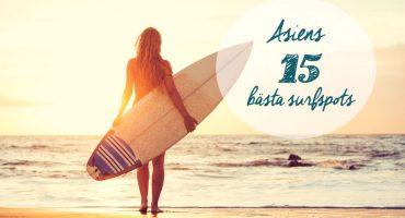 Asiens 15 bästa surfställen